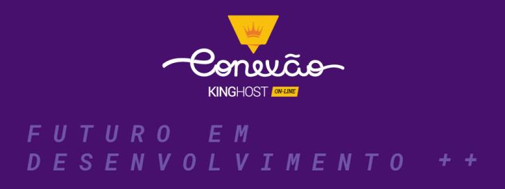 Conexão KingHost 7ª edição