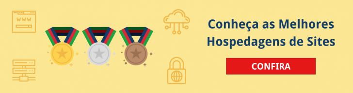 Conheça as melhores hospedagens de sites