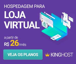 Hospedagem para loja virtual KingHost - a partir de R$ 26 por mês