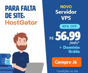 Para falta de site, HostGator! Novo servidor VPS a partir de R$ 56,99, com 40% de desconto.