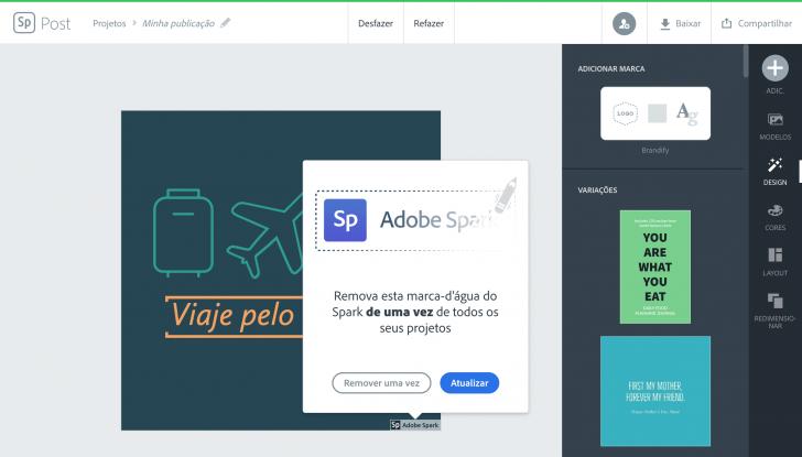 É possível remover a marca d'água da Adobe Spark mesmo na versão gratuita