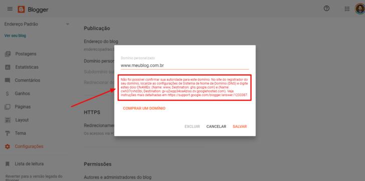 Ao inserir o domínio pela primeira vez no Blogger, um texto de aviso é exibido, contendo as informações necessárias para apontar seu domínio para o Blogger