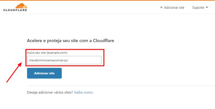 Depois de informar o e-mail e criar uma senha, informe o domínio que deseja redirecionar no CloudFlare