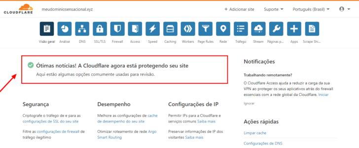 Após o CloudFlare identificar que os nameservers foram alterados, um aviso é exibido na página inicial do painel