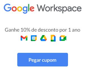 Google Workspace: ganhe 10% de desconto por 1 ano - pegar cupom