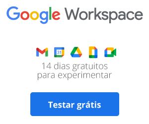 Google Workspace: 14 dias para testar gratuitamente